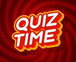 Quiz time red and yellow text effect template with 3D type style and retro concept swirl red background vector illustration.