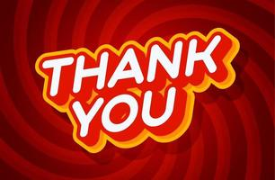 Thank you red and yellow text effect template with 3D type style and retro concept swirl red background vector illustration.