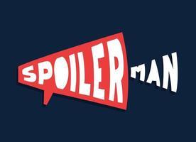 Spoilerman alert funny slogan. Hand draw cartoon style typography. Spoiler man logotype sticker for your t-shirt, print, apparel vector
