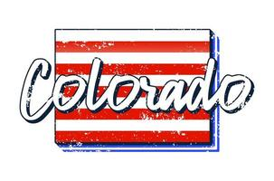 American flag in Colorado state map. Vector grunge style with Typography hand drawn lettering Colorado on map shaped old grunge vintage American national flag isolated on white background