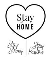 Stay at home strong and positive text with heart vector design