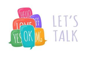 Let's talk set of colorful different speech bubble in doodle style with text ok, hello, yes, no, omg, love, bff inside