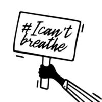 Vector Picket Placard Sign I Can't Breathe Protest. Activist Protest Hand Banner Sign