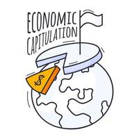 The concept of an economic crisis. Vector illustration is hand-drawn in doodle style. Planet Earth with a chart, a dollar sign and a white flag of surrender