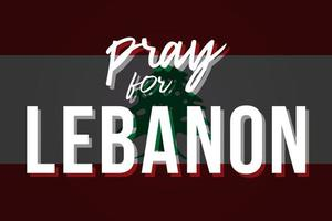Stylized Lebanon flag with the inscription Pray for Lebanon. Tragedy in Beirut. Background dedicated to powerful explosions in Beirut. Vector illustration.