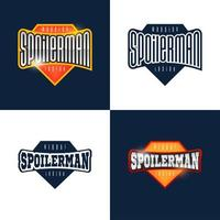 Spoilerman alert funny slogan. Sport style emblem typography. Super hero spoiler man logotype sticker for your t-shirt, print, apparel vector