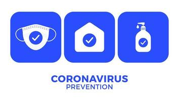 Prevention of COVID-19 all in one icon poster vector illustration. Coronavirus protection flyer with white icon set. Stay at home, use face mask, use hand sanitizer