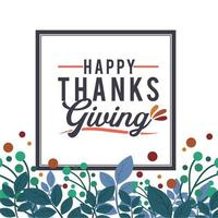 Thanksgiving typography poster with floral frame vector