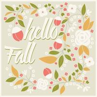 Autumn card design with floral frame and typography message vector