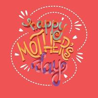Happy Mothers Day hand lettering typography modern poster design vector