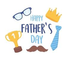 happy fathers day, necktie moustache crown glasses celebration vector