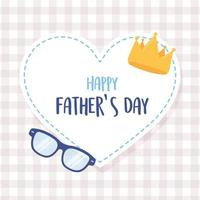 happy fathers day, crown and glasses in heart love sticker vector