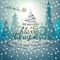 We wish you a Merry Christmas and a Happy New Year, Christmas Calligraphic sign in form of Christmas tree on background with Winter landscape