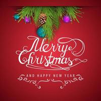 Merry Christmas and Happy New Year, red postcard with Christmas tree branches decorated with Christmas balls and cones