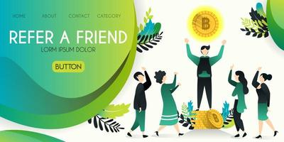 Refer a friend vector illustration concept, group of people who are looking at men who are spending money, bitcoin floating with refer a friend word , can use for, landing page, template, ui, web