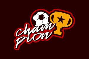 campeón de fútbol o pelota de fútbol y pegatina de copa vector