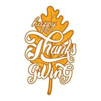Happy Thanksgiving Day Celebration Lettering in Autumn Leaf vector