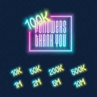 100K followers neon sign on the wall set vector
