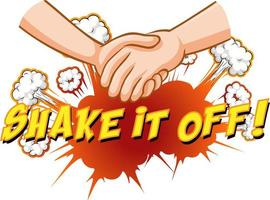 Comic speech bubble with shake it off text