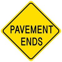 Pavement ends yellow sign on white background vector