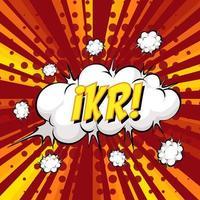 IKR wording comic speech bubble on burst vector