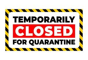 temporarily closed for quarantine