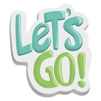 lets go text motivational sticker funny cartoon