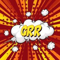 Grr redacción bocadillo de diálogo cómico en ráfaga vector