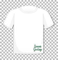 camiseta en blanco con fuente de saludos de estaciones