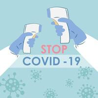 Non-contact thermometer. Stop COVID-19 virus background. Stay at home.