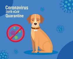 quarantine 2019 ncov campaign with dog