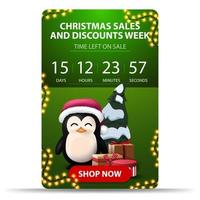 Christmas sales and discount week, green vertical banner with countdown timer, red button and penguin in Santa Claus hat with presents vector
