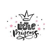 Little princess calligraphy lettering hand drawn scandinavian illustration with crown and stars. Pink and black decorative background vector. Poster design with text vector
