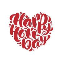 Feliz día de fiesta rojo texto de vector dibujado a mano en forma de corazón. diseño de amor de letras de caligrafía para tarjeta de felicitación de Navidad. cartel de felicitación navideña. ilustración del día de san valentín