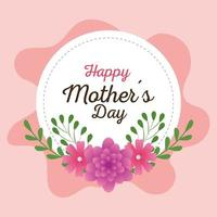 happy mother day card and frame circular with flowers decoration vector