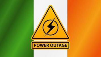 Power outage, yellow warning sign on the background of the flag of Ireland vector