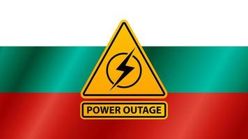 Power outage, yellow warning sign on the background of the flag of Bulgaria vector