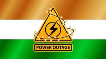 Power outage, yellow warning sign wrapped with garland on the background of the flag of India vector