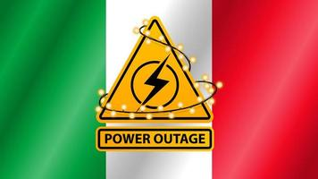Power outage, yellow warning sign wrapped with garland on the background of the flag of Italy vector