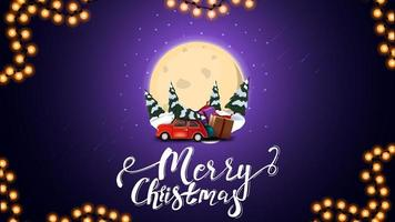 Merry Christmas, blue postcard with big full moon, snowdrifts, pines, starry sky and red vintage car carrying Christmas tree