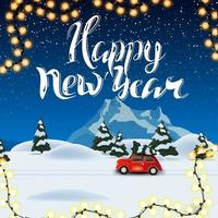 Happy New Year, square beautiful postcard with night winter landscape on background and red vintage car carrying Christmas tree
