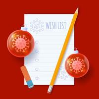Christmas wish list. Covid coronavirus wish list with paper, tree bauble ball and pencil. Realistic vector illustration