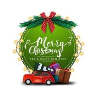 Merry Christmas and happy New Year, round green greeting card with beautiful lettering, garland, Christmas tree branches and red vintage car carrying Christmas tree isolated on white background