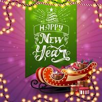 Happy New Year, pink postcard with garlands, green large ribbon with beautiful lettering and Santa Sleigh with presents vector