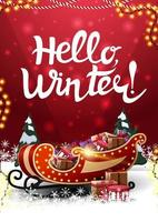 Hello, winter, vertical red postcard with snowdrifts, pines, garlands and Santa sleigh with presents