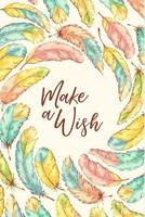 Hand drawn grainy texture feathers and make a wish text vector