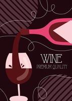 cartel de vino de primera calidad con botella y copa. vector