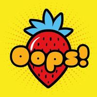 strawberry and oops word pop art style icon vector