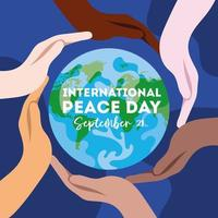 International Day of Peace lettering with interracial hands around of world vector