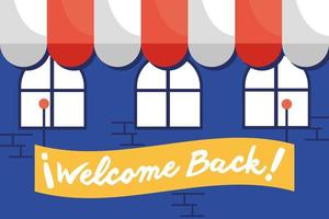 Welcome back, reopening sign hanging in a store front vector